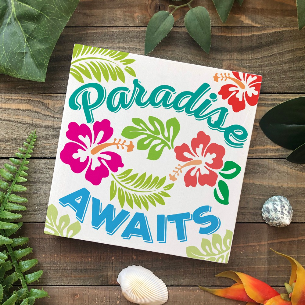 Paradise Awaits Tropical Sign