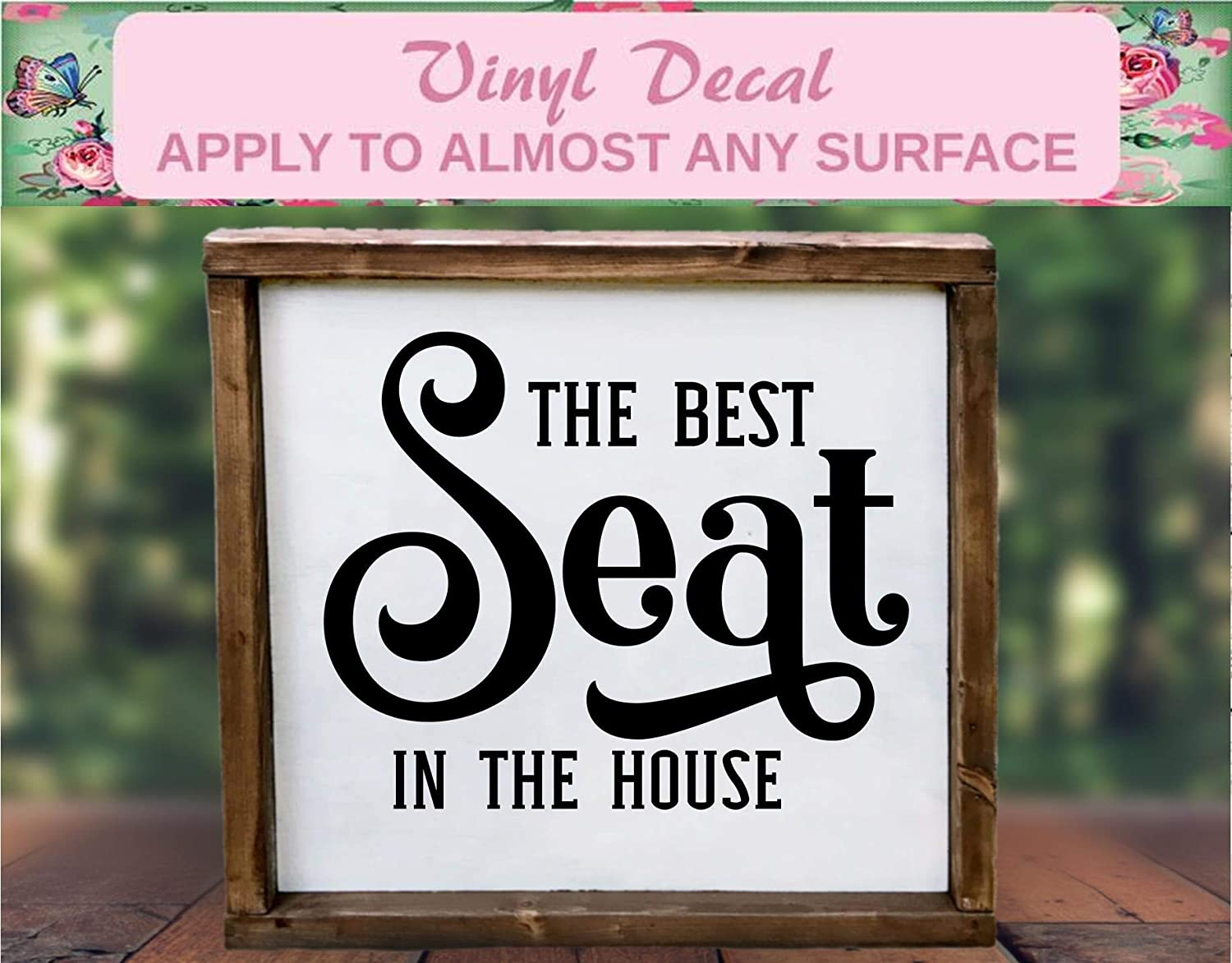 the best seat in the house decal