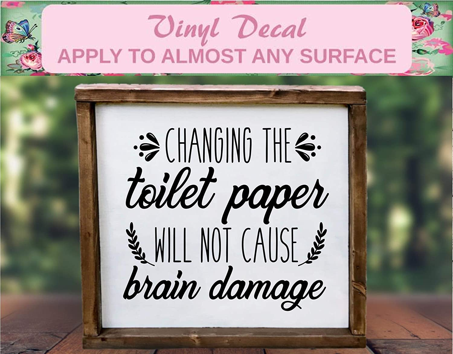 change toilet paper decal