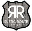Rustic Route Designs