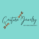 Couture Jewelry with Heirloom Legacy