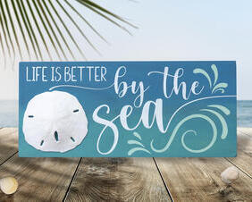 Life Is Better By The Sea Sign