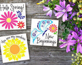 Spring Flower Signs, New Beginnings, Hello Spring, You Are My Sunshine