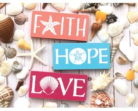 Coastal Valentines Day Signs, Faith, Hope, Love