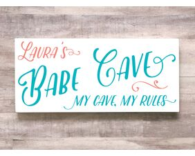 Personalized Babe Cave Diva Den Sign, My Cave My Den My Rules