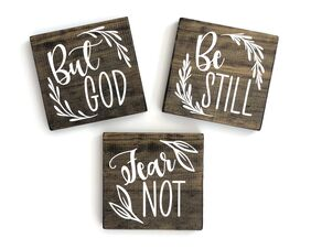 Small Scripture Signs, Be Still, But God, Fear Not