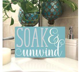 Soak & Unwind Bathroom Sign