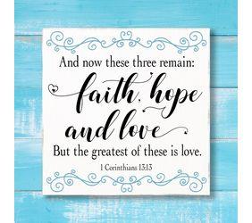 1 Corinthians 13:13 Faith, Hope & Love Sign
