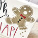 Gingerbread Man Christmas Sign, Oh Snap!